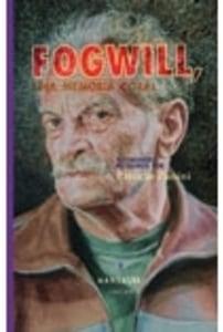 Fogwill, una memoria coral