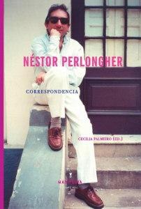 Néstor Perlongher. Correspondencia.