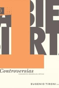 Controversias. Fundamentos, desarrollo, críticas.