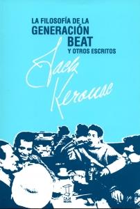 La filosofía de la generación Beat y otros escritos.
