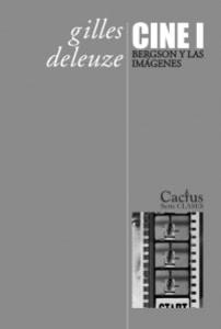 Cine 1: Bergson y las imágenes