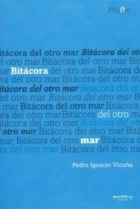 Bitácora del otro mar. Antología de 40 años de poesía.