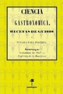 Ciencia Gastronómica. Recetas de guisos i potajes para postres.