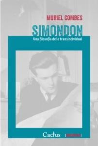 Simondon Una filosofía de lo transindividual