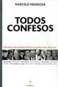 Todos confesos. Dialogo con sobrevivientes notables del siglo XX.