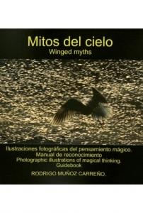 Mitos del cielo/ Winged myths