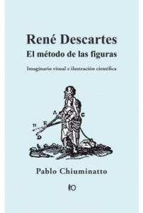 René Descartes, el método de las figuras: imaginario visual e ilustración cientítica