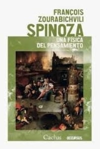 Spinoza. Una física del pensamiento.