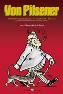 Von Pilsener. Primer personaje de la historieta chilena. Creación de Pedro Subercaseaux Errázuriz (Lustig).