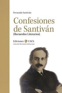 CONFESIONES DE SANTIVÁN (RECUERDOS LITERARIOS)