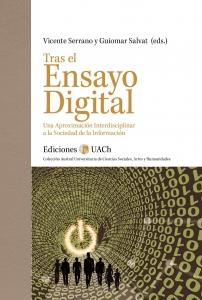 TRAS EL ENSAYO DIGITAL. UNA APROXIMACION INTERDISCIPLINAR A LA SOCIEDAD DE LA INFORMACION