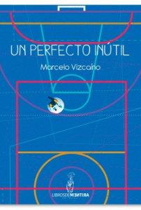 Un perfecto inutil