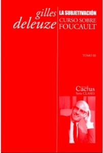 La subjetivación: Curso sobre Foucault. Tomo III