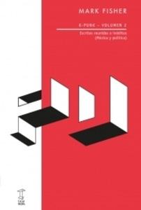K-punk 2: Caja Negra publica nuevo tomo de los ensayos de Mark Fisher.