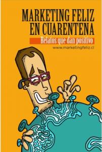 Marketing Feliz en Cuarentena