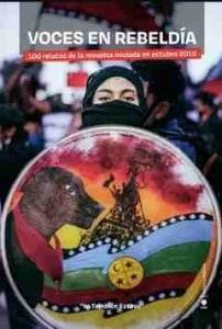 VOCES EN REBELDÍA; 100 relatos de la revuelta iniciada en octubre 2019