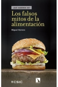 Los falsos mitos de la alimentación
