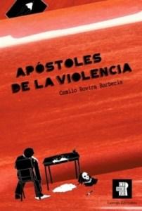 Apóstoles De La Violencia