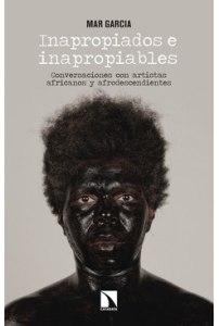 Inapropiados e inapropiables