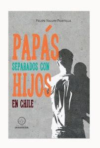 PAPÁS SEPARADOS CON HIJOS EN CHILE