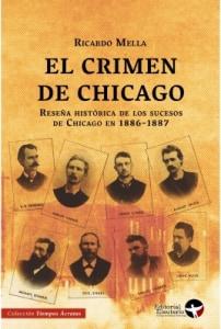 El crimen de Chicago. Reseña histórica de los sucesos de Chicago en 1886-1887