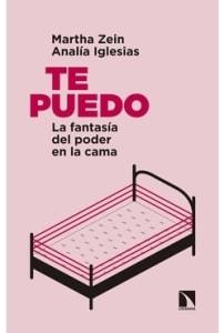 Te puedo: La fantasía del poder en la cama