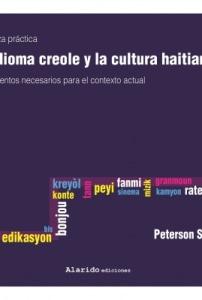 Enseñanza práctica. DEL IDIOMA CREOLE Y LA  CULTURA HAITIANA.