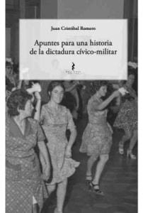 Apuntes para una historia de la dictadura cívico-militar