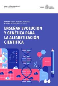 Enseñar Evolución y Genética para la Alfabetización Científica