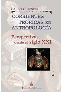 Corrientes teoricas en antropologia