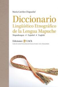 Diccionario Linguistico Etnográfico de la Lengua Mapuche