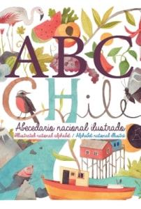 ABC Chile . Abecedario Nacional Ilustrado