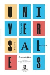 Universales. Feminismos, deconstrucción, traducción.