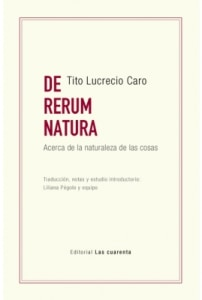DE RERUM NATURA (Acerca de la naturaleza de las cosas)