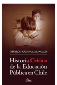 Historia Crítica De La Educación Pública En Chile