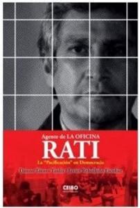 Rati, Agente de la Oficina. La Pacificación en Democracia