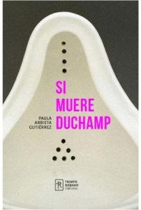 Si muere Duchamp