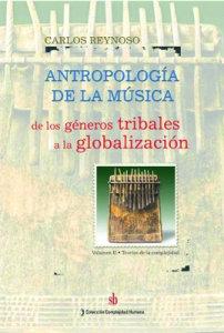 ANTROPOLOGÍA DE LA MÚSICA: DE LOS GÉNEROS TRIBALES A LA GLOBALIZACIÓN