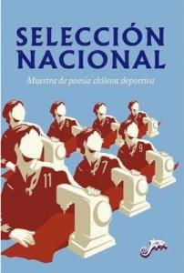 Selección Nacional. Muestra de poesía chilena deportiva