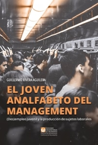 EL JOVEN ANALFABETO DEL MANAGEMENT: