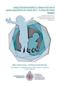 Juego Sociodramático y desarrollo de la Autorregulación en niños de 3 - 5 años de edad.