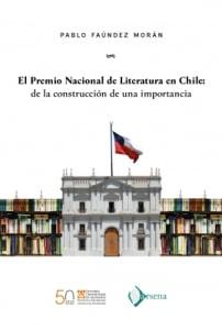 El Premio Nacional de Literatura en Chile: de la construcción de una importancia