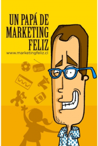 Un Papá de Marketing Feliz