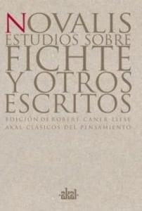 Estudios sobre Fichte y otros escritos