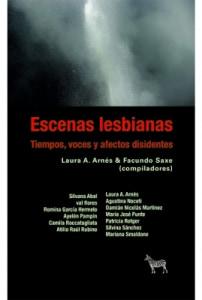 Escenas lesbianas. Tiempos, voces y afectos disidentes
