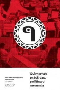 Quimantú: Prácticas, Política Y Memoria
