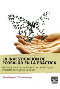 La investigación de ecosalud en la práctica
