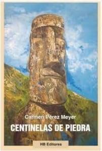 CENTINELAS DE PIEDRA