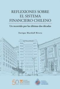 REFLEXIONES SOBRE EL SISTEMA FINANCIERO CHILENO
