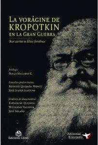 La vorágine de Kropotkin en la Gran Guerra